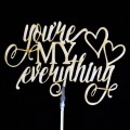 "Bouquet Topper - Wooden Bouquet Topper - ""You Are My Everything"" -  (Set of 5 pcs).  Size:  10cm x 15cm"