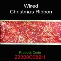 Wired Christmas Ribbon - Color: #082H Red Organza with Gold Pointsettia Flower.  Size:  63mm x 10yds Roll